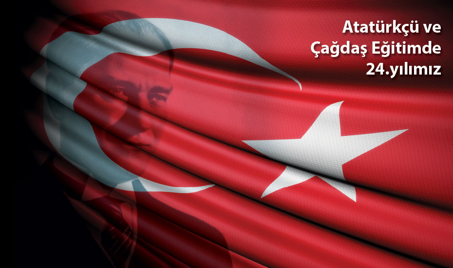 Çağdaş ve Atatürk'çü Eğitimde 24.yılımız